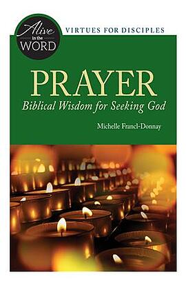 Prayer, Biblical Wisdom for Seeking God